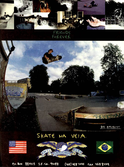 Early Antihero ad from Brazil. Circa '96.